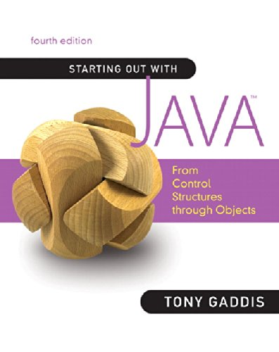 Starting Out With Java: From Control Structures Through Objects