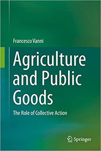 Book Agriculture and Public Goods: The Role of Collective Action