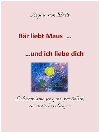b r liebt maus und ich liebe dich erotische geschichten zum verschenken 1 german edition. Black Bedroom Furniture Sets. Home Design Ideas