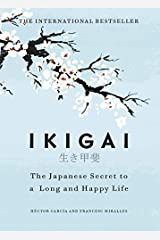 Ikigai: The Japanese secret to a long and happy life Paperback