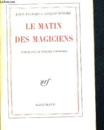 Le Matin Des Magiciens Introduction Au Realisme Fantastique [Pdf/ePub] eBook