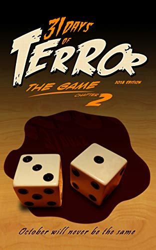 31 Days of Terror: The Game (2018): October Will Never Be the Same]()