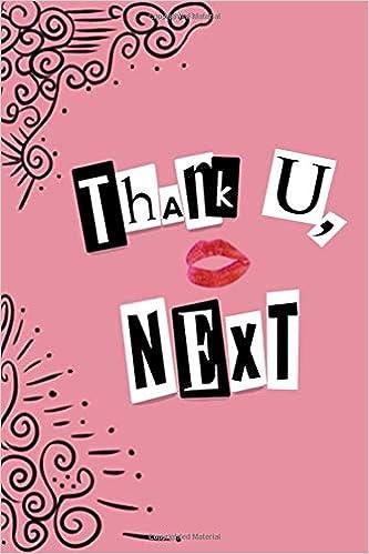 Amazon com: Thank U, Next: 150 Page College Ruled Ariana