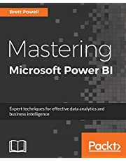 Mastering Microsoft Power BI: Expert techniques for effective data analytics and business intelligence