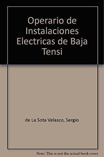 Descargar Libro Operarioinstalacioneselectricasbajatension Sergio De La Sota Velasco