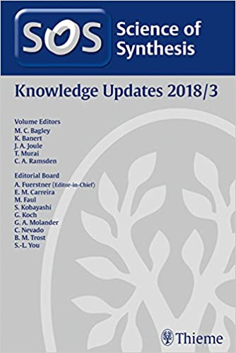 Science of Synthesis Knowledge Updates: 2018/3 1st Edition, Kindle Edition