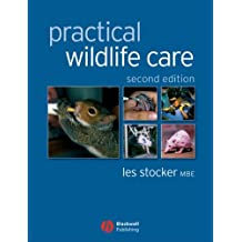 Practical Wildlife Care