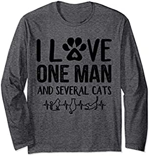 I Love One Man And Several Cats  Long Sleeve T-shirt | Size S - 5XL