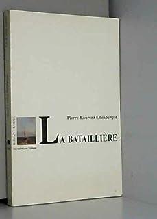La Bataillière, Ellenberger, Pierre-Laurent