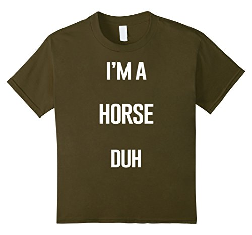 Kids I'm A Horse Duh Easy Halloween and Christmas Costume Shirt 12 (Christmas Costumes For Horses Ideas)