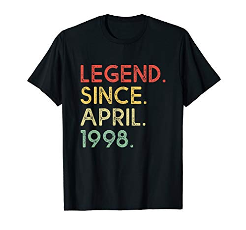 Legend Since April 1998 21st Birthday 21 Years Old Shirt