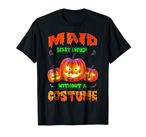 Funny and Scary Maid T Shirt Halloween Costume