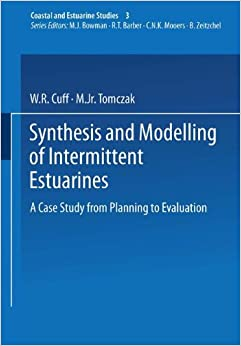 Book Synthesis and Modelling of Intermittent Estuarines: A Case Study from Planning to Evaluation (Coastal and Estuarine Studies)