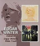 Edgar Winter -  Entrance / Edgar Winter'S White Trash