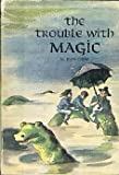 The Trouble with Magic, Ruth Chew, 0396073646