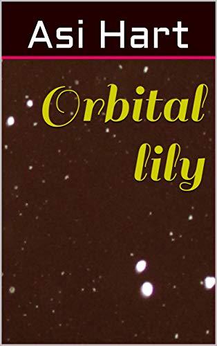 Orbital lily