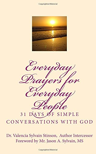 Everyday Prayers for Everyday People: 31 Days of Simple Conversations with God pdf
