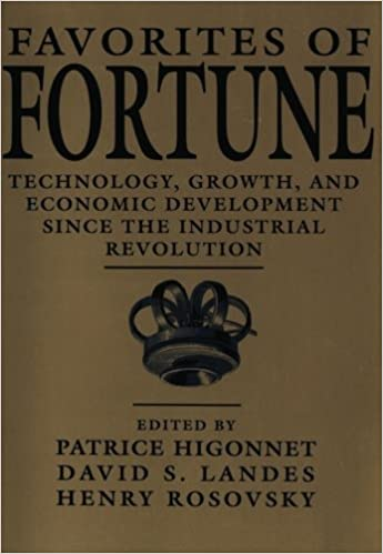 image for Favorites of Fortune: Technology, Growth, and Economic Development since the Industrial Revolution