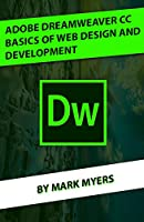 ADOBE DREAMWEAVER CC BASICS OF WEB DESIGN AND DEVELOPMENT Front Cover