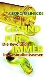 Gesund Für Immer, Georg Meinecke, 3833472634