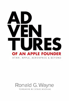 Adventures of an Apple Founder by [Wayne, Ronald G.]