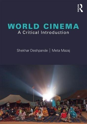 World Cinema: A Critical Introduction