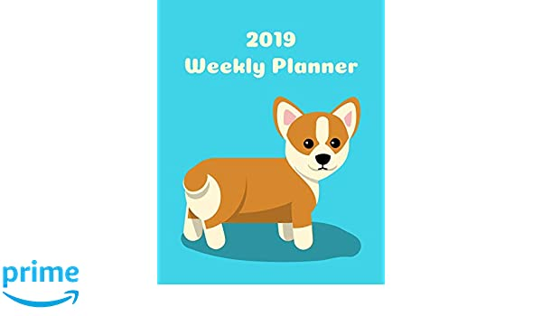 2019 Weekly Planner: Corgi; agenda book: Amazon.es: Atkins ...