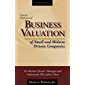 Concise Overview of Business Valuation: Business Valuation of Small and Midsize Private Companies