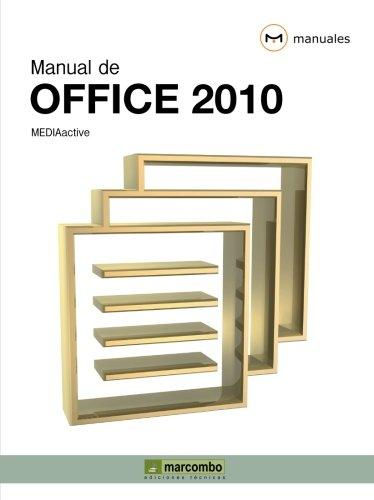 Manual de Office 2010 (MANUALES): Amazon.es: MEDIAactive: Libros