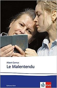 Le Malentendu: Lektüren Französisch