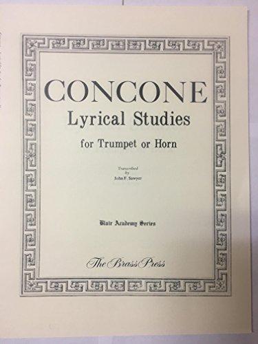 (CONCONE Lyrical Studies for Trumpet or Horn ( Blair Academy Series))