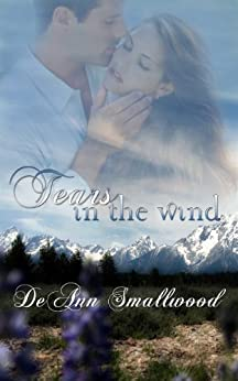 Tears in the Wind by [Smallwood, DeAnn]