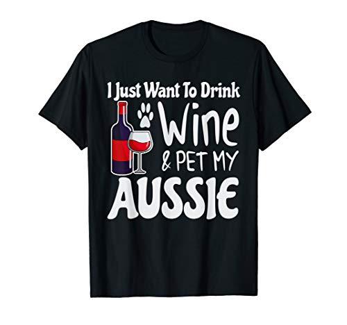 (Australian Shepherd Want to Drink Wine Pet My Aussie Gifts)