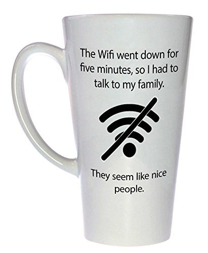 The Wifi Went Down Funny Tall Latte Coffee or Tea Mug