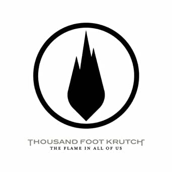 The Flame In All Of Us by Thousand Foot Krutch on Amazon Music