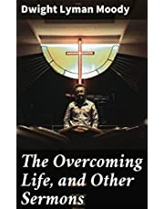 The Overcoming Life, and Other Sermons
