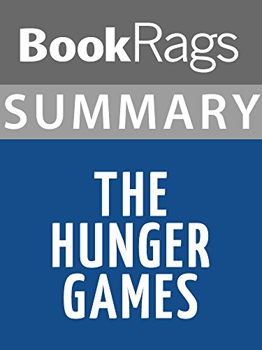 Summary & Study Guide The Hunger Games by Suzanne Collins (The Hunger Games By Suzanne Collins Summary)