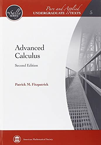 advanced calculus pure and applied undergraduate texts the sally rh amazon com Advanced Calculus Problems and Answers Advanced Calculus Tutorial