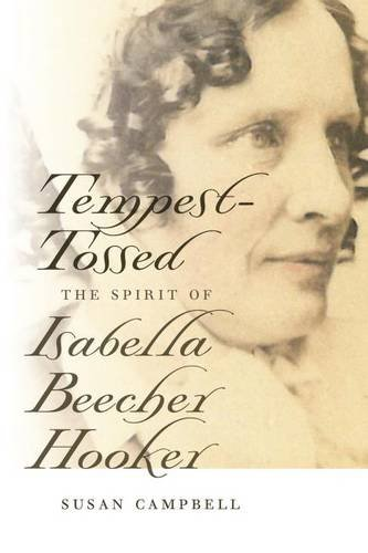 Tempest-Tossed: The Spirit of Isabella Beecher Hooker (Garnet Books)