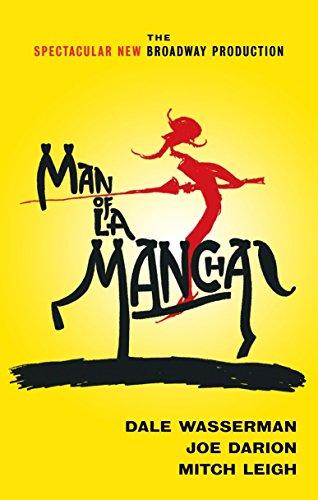 Man of La Mancha: A Musical Play
