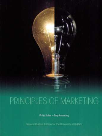 Principles of Marketing Second Custom Edition for the University at Buffalo