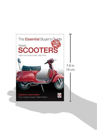 Vespa scooters classic 2 stroke models 1960 2008 essential vespa scooters classic 2 stroke models 1960 2008 essential buyers guide mark paxton 9781845848835 amazon books fandeluxe Choice Image