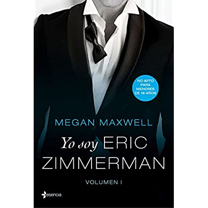 Yo soy Eric Zimmerman, vol. I (Volumen independiente) (Spanish Edition)