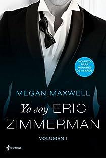 Yo soy Eric Zimmerman, vol. I par Maxwell