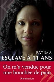 Esclave à 11 ans par Fatima