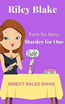 Murder for One (Direct Sales Divas Book 1) by [Blake, Riley]