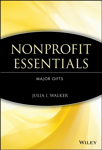 Nonprofit Essentials: Major Gifts (The AFP/Wiley Means Development Series)