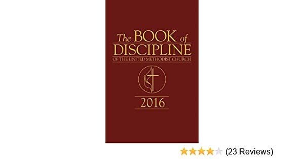 The book of discipline of the united methodist church 2016 kindle the book of discipline of the united methodist church 2016 kindle edition by united methodist church religion spirituality kindle ebooks amazon fandeluxe Images