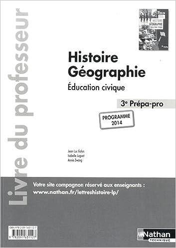 En ligne téléchargement Histoire- Géographie- Education civique - 3e Prépa Pro epub, pdf