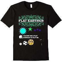 Flat Earther T- Shirt